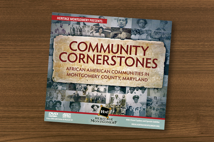 "DVD cover for the documentary ""Community Cornerstones: African American Communities in Montgomery County, Maryland."""